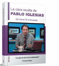libro La cara oculta de Pablo Iglesias
